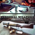 Personal Weapons